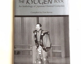 The Kyogen Book: Japanese Classical Comedies, F.E. 1989