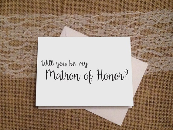 Will You Be My Matron Of Honor Maid Of Honor And Bridesmaid