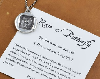 Rose and Butterfly Wax Seal Necklace - Thy sweetness is my life - 256
