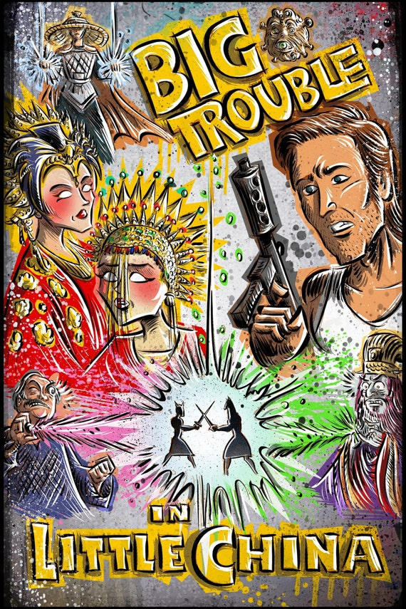 Big Trouble in Little China art print jack burton john carpenter sci fi horror chinese japanese kung fu martial arts kurt russel storms girl