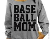 Baseball Mom Sweatshirt - Gray Slouchy Oversized Sweatshirt for Proud Baseball Moms