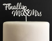 Finally Mr & Mrs Acrylic Wedding Cake Topper