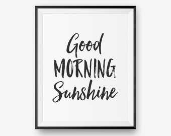 Good Morning Sunshine, Scandinavian Printiable, Inspirational Print, Bedroom Decor  - Digital Download