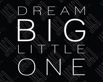 "Dream Big Poster Print - Black with White (11""x14"")"