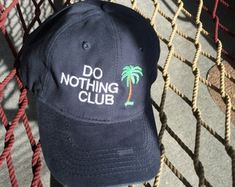 Do Nothing Club - Navy Hat with White Letters (President With A Palm Tree On The Back)