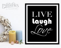 Live Laugh Love Art Love Wall Art Love Home Decor Black and White Printable Motivational Poster Inspirational Quote Typography Art Love Sign