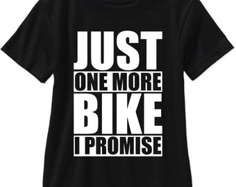 Just One More Bike I Promise Short Sleeve T Shirt Gildan Tee - Free Shipping!