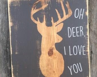 Oh deer, i love you || nursery sign || deer sign