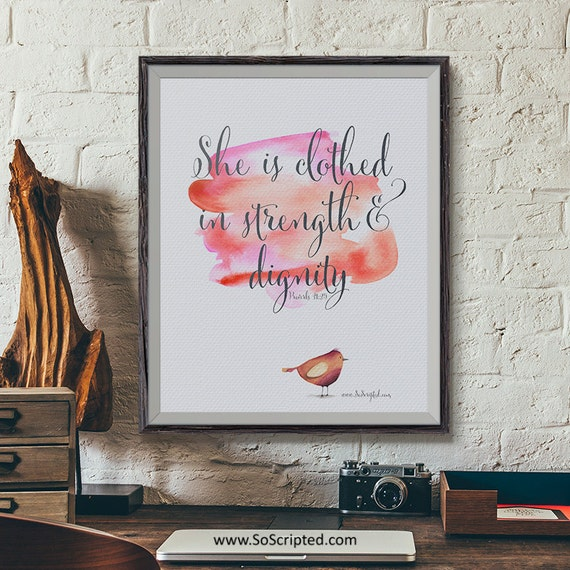 Dignity Wall: She Is Clothed In Strength And Dignity So Scripted By