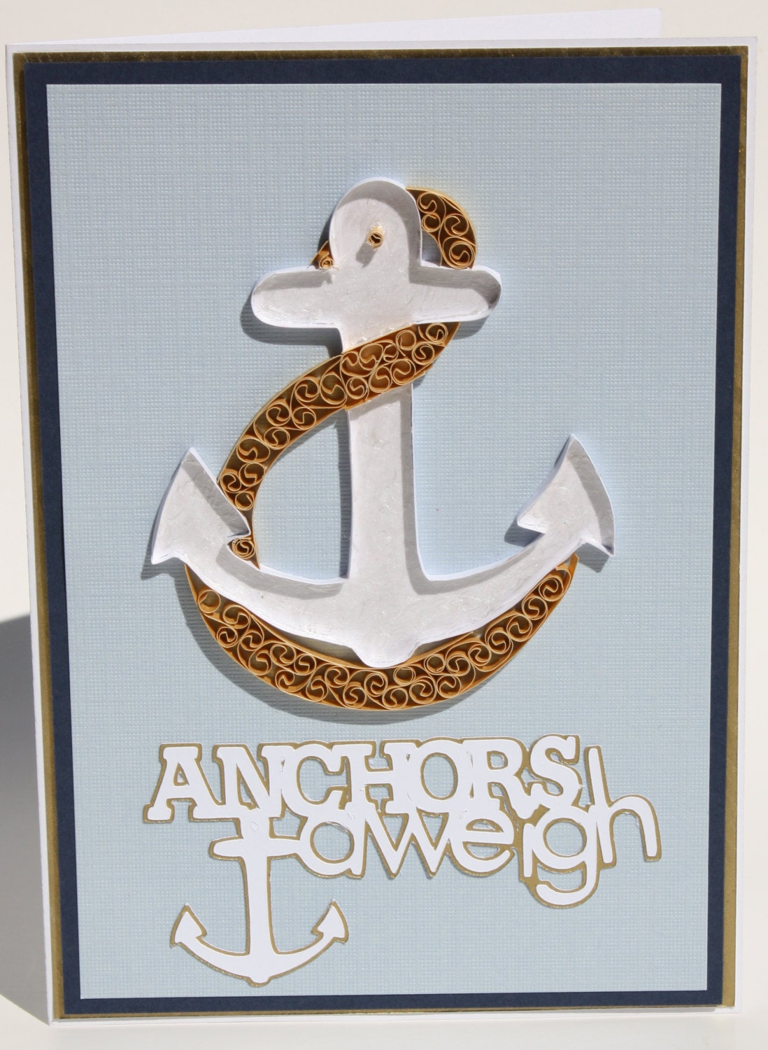 Anchors A Weigh Quilled Greeting Card In Blue And Gold