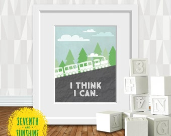 I Think I Can-8x10 Digital Print - The Little Engine That Could - Children's Book Quote - Baby Room Decor - Train Nursery - Baby Shower Gift