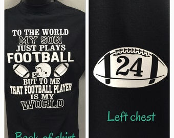 football mom shirt that football player is my world my son plays football shirt new personalized with your number