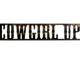 Cowgirl Up metal wall sign