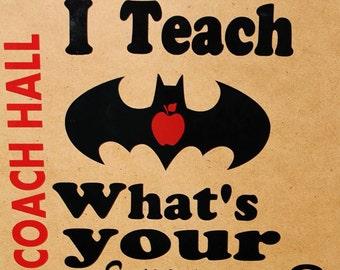 I Teach...What's Your Super Power Teacher Clip Board Personalized, Teacher Super Power,Personalized Teacher Clip Board,Teacher Clipboard