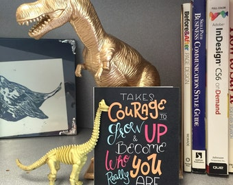 Courage to Grow Up - 4x5 Inch Hand Lettered Graduation Card