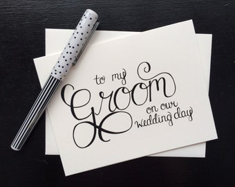 To My Groom On Our Wedding Day Card - folded, hand lettered notecard with envelope