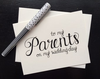 To My Parents On My Wedding Day Card - folded, hand lettered notecard with envelope
