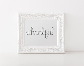 Thankful (Printable - Digital File)