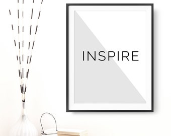 "Motivational Quote ""Inspire"" Printable Poster Wall Decor Inspirational Wall Art Happy Positive Quote Minimalist Home Decor Digital Download"