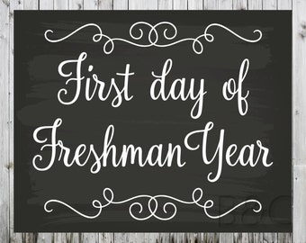 First and Last Day of School Sign, Freshman Year Photo Prop, High School or College, First Day of Freshman Year, Last Day of Freshman Year