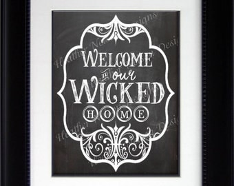 Welcome to our Wicked Home Halloween Chalkboard Wall Art Print- DIGITAL