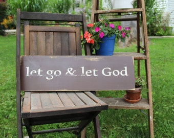 Let Go and Let God Hand Painted Wood Sign