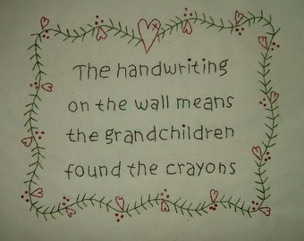 Primitive Stitchery~The Handwriting On The Wall....