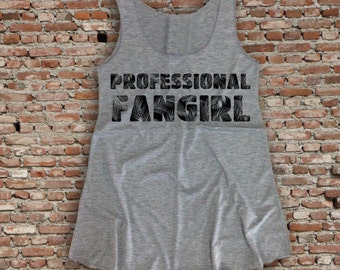 Professional fangirl Tank Top / Tank top / Womens Tank top Size S