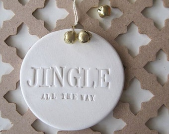 Jingle All the Way ornament with text and gold bells by Paloma's Nest