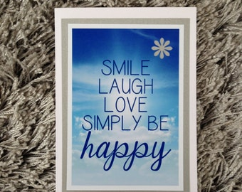 Smile laugh love simply be happy card