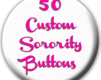 50 Custom Sorority Buttons - Sorority Buttons - Custom Fraternity Buttons - Custom Buttons