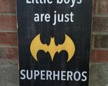 Distressed, Batman, Sign, Superman, Superhero, Little Boys Room, Wood Sign, Nursery Decor, Little Boys Are Superheros In Disguise, Custom
