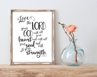 Love the Lord your God with all your heart and with all your soul and with all your strength instant download printable
