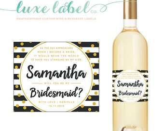 "Will You ""Be My Bridesmaid"" Wine Label - Wedding Wine Label - Custom Wine Label - Wedding Wine Bottle Label - Wine Labels for Bridesmaids"