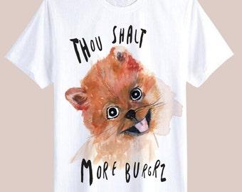 Thou Shalt More Burgerz Dog Tshirt