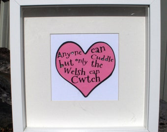 CWTCH Heart, cuddle, love, hug, snuggle, safe, together, embrace, clasp, close, Welsh,