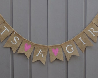 Its A Girl Banner, Baby Shower Banner, Burlap Its A Girl, Baby Announcement, Gender Reveal, Its A Girl Bunting, Baby Shower Decorations