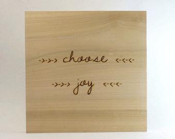 Choose Joy - Wood Burning Sign - Joy Sign - Wall Hanging Sign - Wood Burned - Choose - Joy - Ready to Ship