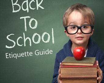 Back to School Etiquette Guide for Children - Printable PDF (INSTANT DOWNLOAD - 3 Pages) - Bus Etiquette, Classroom Etiquette, and more
