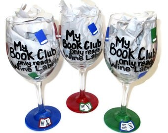 Book Club Wine Glass, Book Club Gifts, My Book Club Only Reads Wine Labels, Book Club Quotes Puns, Book Club Wine Glasses, Book Club Gift