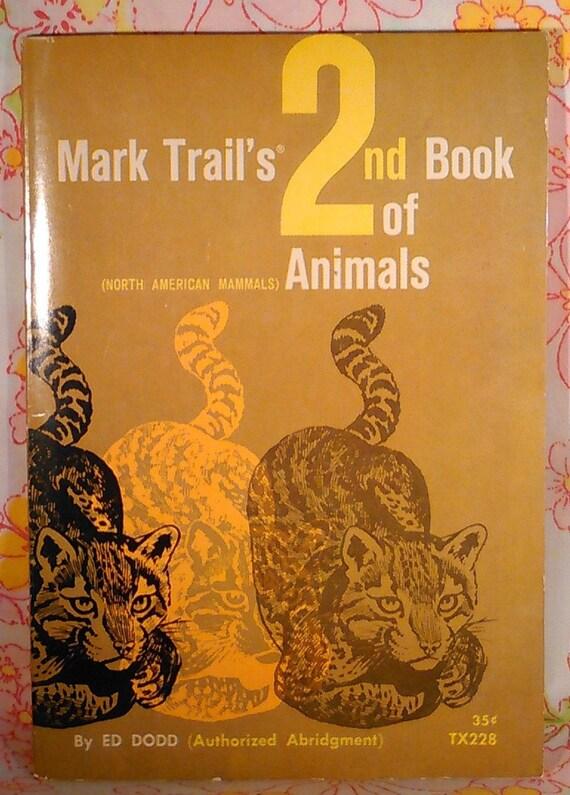 Mark Trail's 2nd Book of Animals - Ed Dodd - 1971 - Vintage Kids Book