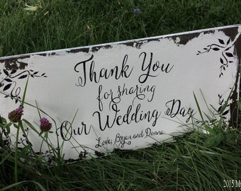 THANK YOU Sign, Wedding Sign, Shabby Chic Wedding, Thank You for Sharing Our Wedding Day, Rustic Wedding, Personalized Sign, Custom Sign