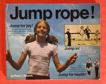 Jump Rope! by Peter L. Skolnik