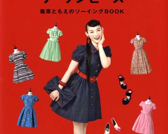 The Dress by Tomoe Shinohara Classical Dresses  -  Japanese Craft Pattern Book