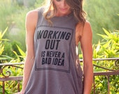 Backless Lounge Muscle Tank/ Working Out is Never a Bad Idea/ Flowy Muscle Tank/ Made in the USA/ One Size/ Workout Tank