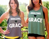 Amazing Grace/ Feminine Cut Muscle Tank/ Flowy Muscle Tank/ Made in the USA/ Lounge and Workout Tank/ Faith Tank