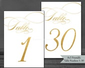 "Printable Table Numbers 1-30 Gold Foil Style - 5x7"" PDFs - Instant Download - Wedding Table Signs - Ready to Print Yourself"