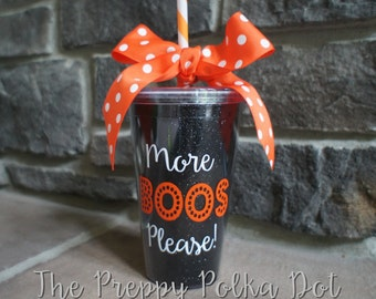 More Boos Please - Here For The Boos -  Halloween Glitter Tumbler Cup - 16oz