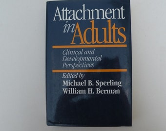 New baby? Attachment in Adults by Michael B. Sperling 1994 psychology parenting, parent child bonding, raising children, mother father