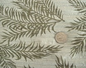 Fabric,crinckled and burn out design of Ferns. classy 2 1/3 yds.